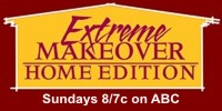 Extreme Makeover Home Edition Sundays 8/7c on ABC