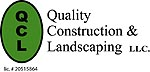 Quality Const and Landscaping